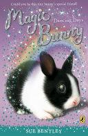 Magic Bunny Dancing Days