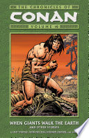 Chronicles of Conan Volume 10  When Giants Walk the Earth and Other Stories