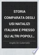 Storia comparata degli usi natalizi in Italia e presso gli altri popoli indo-europei A. De Gubernatis