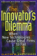 The Innovator s Dilemma