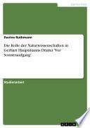 Die Rolle der Naturwissenschaften in Gerhart Hauptmanns Drama 'Vor Sonnenaufgang'