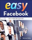 Easy Facebook  Easy Facebook Teaches You The Fundamentals To