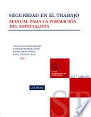 Seguridad en el trabajo : manual para la formación del especialista