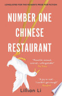 Number One Chinese Restaurant: LONGLISTED FOR THE 2019 WOMEN'S PRIZE FOR FICTION by Lillian Li