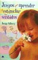 Juegos para aprender y estimular los sentidos