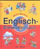 Mein buntes Englisch Bildw  rterbuch