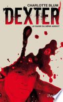 Dexter, le guide du série addict