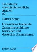Grenzüberschreitende Zusammenschlüsse britischer und deutscher Unternehmen