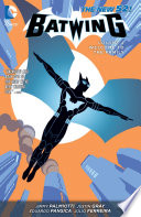 Batwing Vol 4 Welcome To The Family The New 52