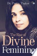 The Rise Of Divine Feminine