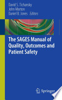 The Sages Manual Of Quality Outcomes And Patient Safety