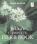 Jekka S Complete Herb Book