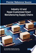 Industry 4 0 And Hyper Customized Smart Manufacturing Supply Chains