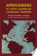 Africanisms in Afro-American Language Varieties