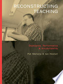 Reconstructing Teaching : staff. how teachers themselves, and their...