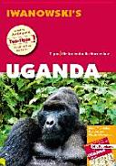 Uganda Ruanda - Reiseführer von Iwanowski