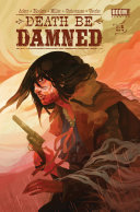 Death Be Damned #1 But Her Death Turned Out To