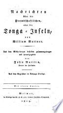 Nachrichten über die Freundschaftlichen, oder die Tonga-Inseln