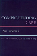 Comprehending Care