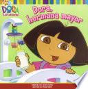 Dora  hermana mayor  Big Sister Dora