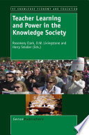 Teacher Learning and Power in the Knowledge Society