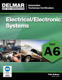 ASE Test Preparation   A6 Electricity and Electronics