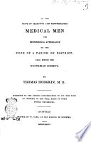 On The Mode Of Selecting And Remunerating Medical Men For Professional Attendance On The Poor Of A Parish Or District Read Before The Hunterian Society By Thomas Hodgkin M D