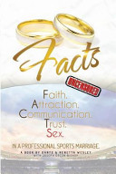 Facts  Faith  Attraction  Communication  Trust  Sex in a Professional Sports Marriage