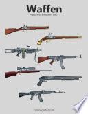 Waffenmalbuch F R Erwachsene 1 2