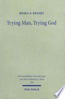 Trying Man  Trying God