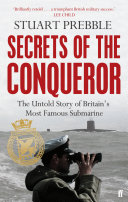 Secrets of the Conqueror The Only Sub Since World War