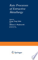 Rate Processes Of Extractive Metallurgy book