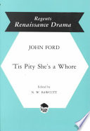 'Tis Pity She's a Whore by John Ford