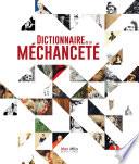 Dictionnaire de la méchanceté