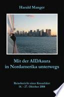 Mit der AIDAaura in Nordamerika unterwegs