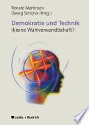 Demokratie und Technik —(k)eine Wahlverwandtschaft?