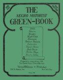 The Negro Motorist Green Book Book