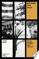 Beyond the Pale History Of Racism? Vron Ware Argues That They