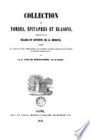 Collection de tombes    pitaphes et blasons  recueillis dans les   glises et couvents de la Hesbaye