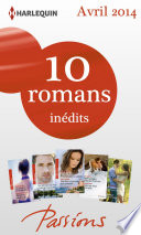 10 romans Passions in  dits  no458    463   avril 2014
