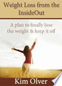 Weight Loss from the InsideOut