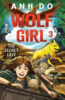 The Secret Cave  Wolf Girl 3 Book PDF