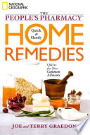 People s Pharmacy Quick and Handy Home Remedies
