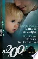 L'amour en danger - Noces à hauts risques