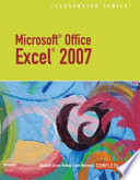 Microsoft Office Excel 2007   Illustrated Complete