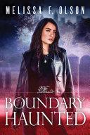 Boundary Haunted
