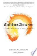 Mindfulness Starts Here
