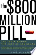 The  800 Million Pill