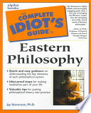 The Complete Idiot s Guide to Eastern Philosophy