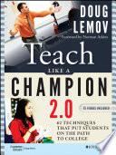Teach Like a Champion 2.0 Like A Champion 2 0 Is A Complete